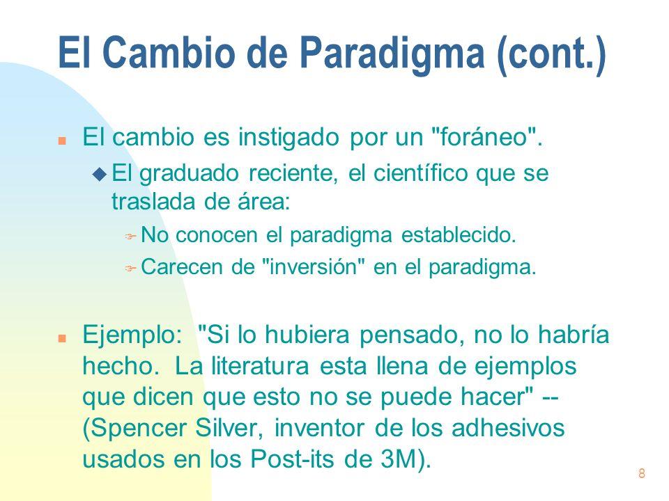 El Cambio de Paradigma (cont.)