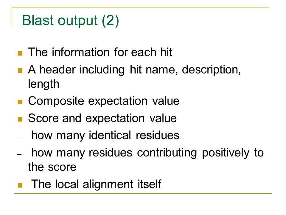 Blast output (2) The information for each hit