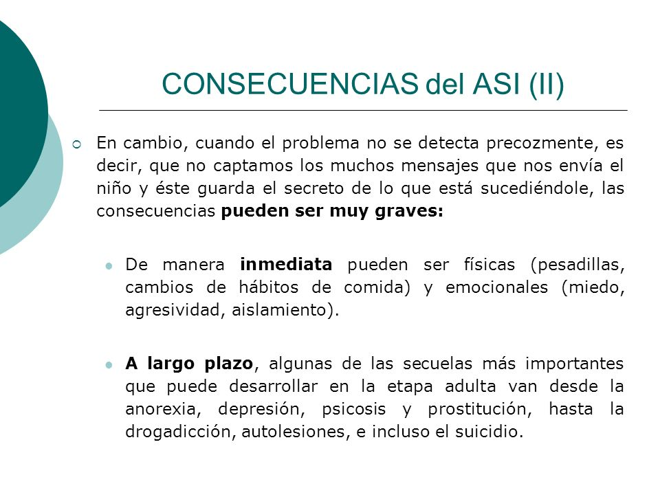 CONSECUENCIAS del ASI (II)