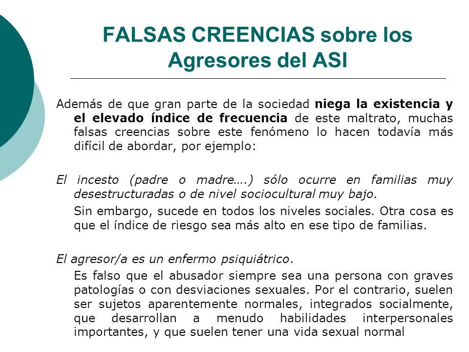 FALSAS CREENCIAS sobre los Agresores del ASI
