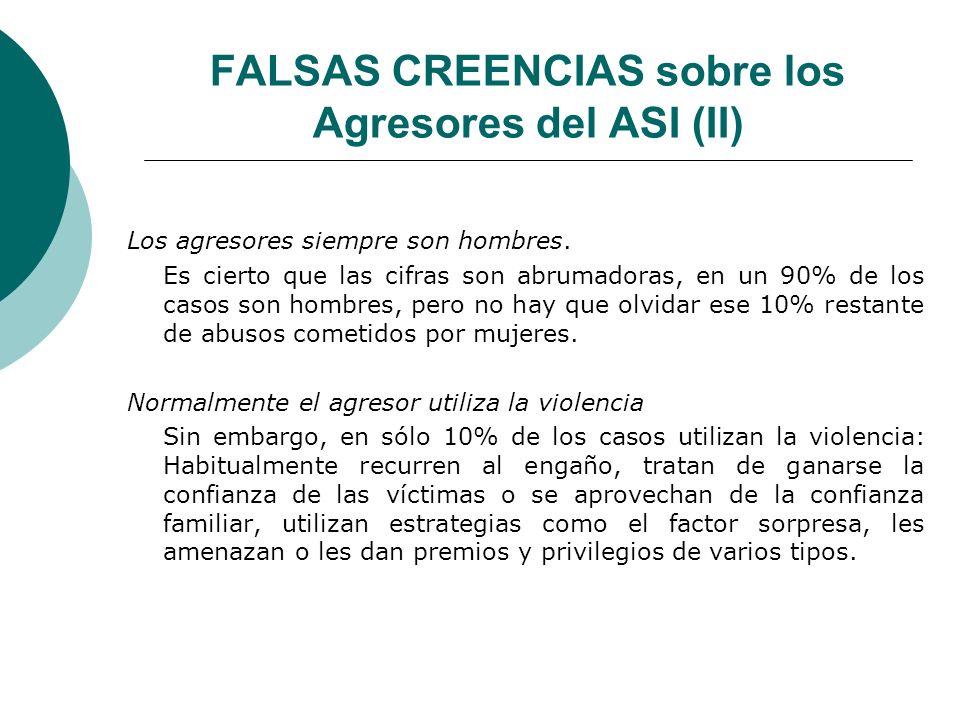 FALSAS CREENCIAS sobre los Agresores del ASI (II)