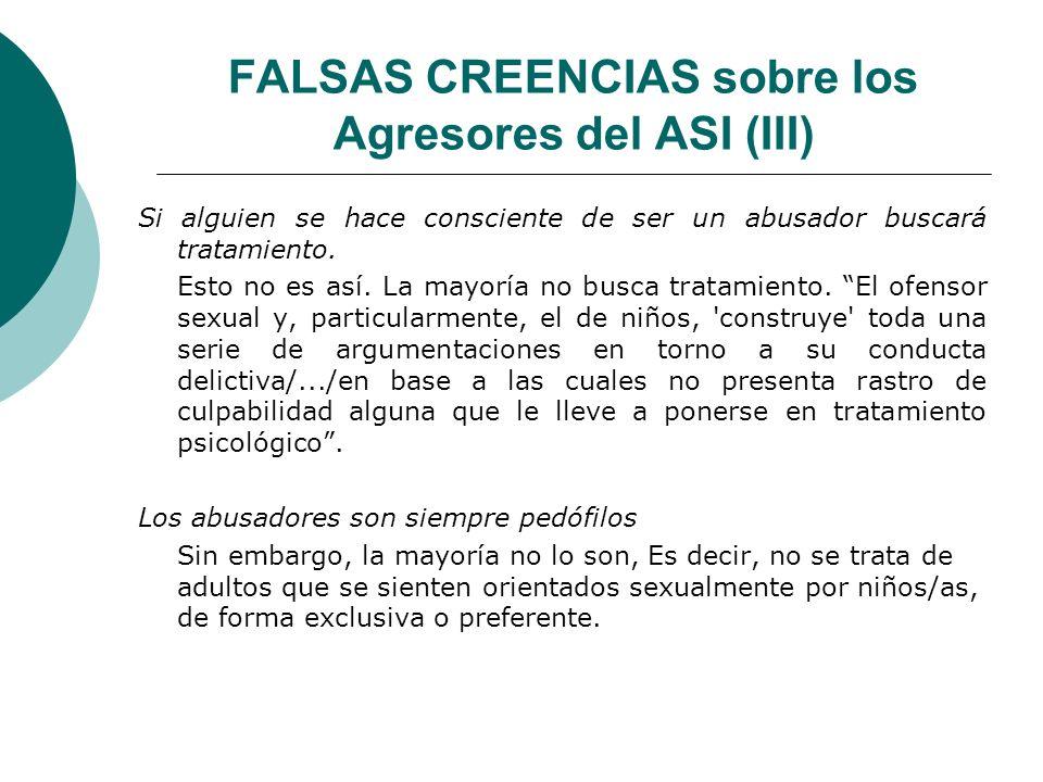 FALSAS CREENCIAS sobre los Agresores del ASI (III)