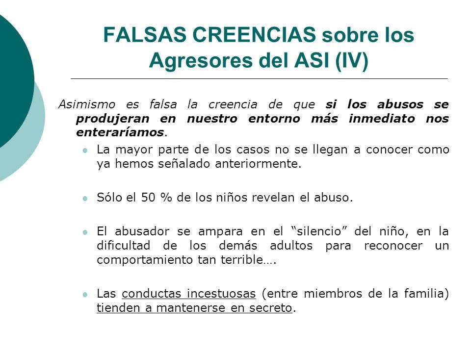 FALSAS CREENCIAS sobre los Agresores del ASI (IV)