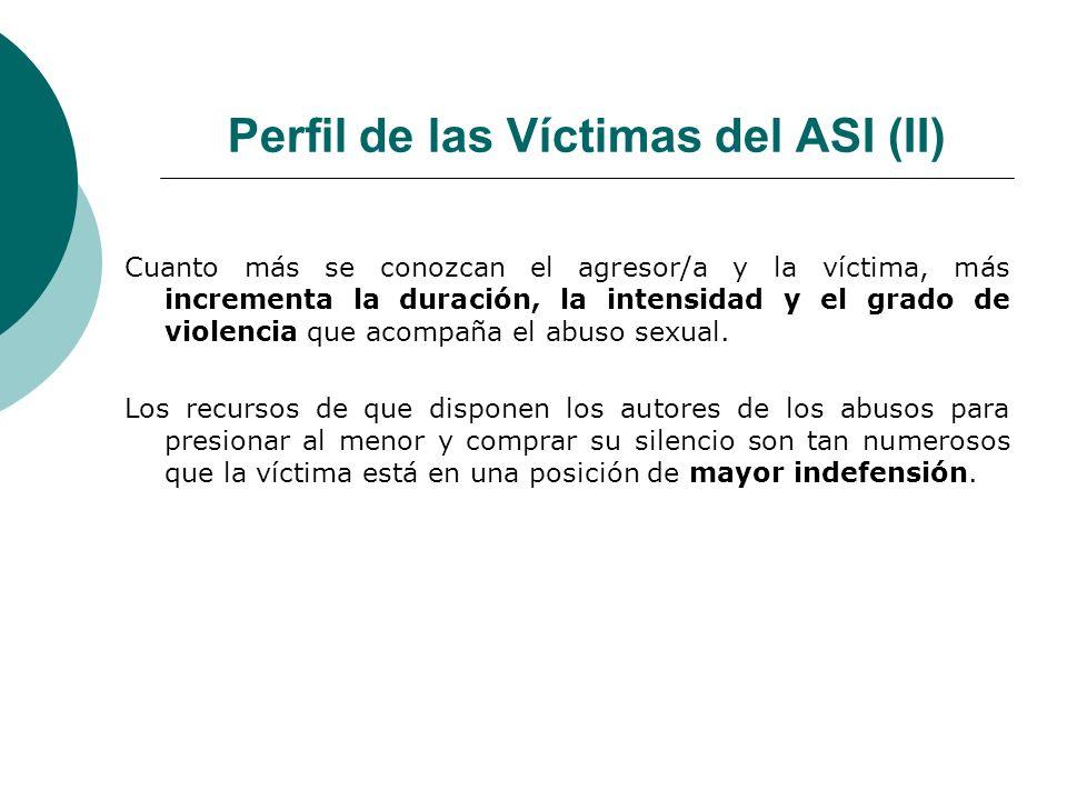 Perfil de las Víctimas del ASI (II)