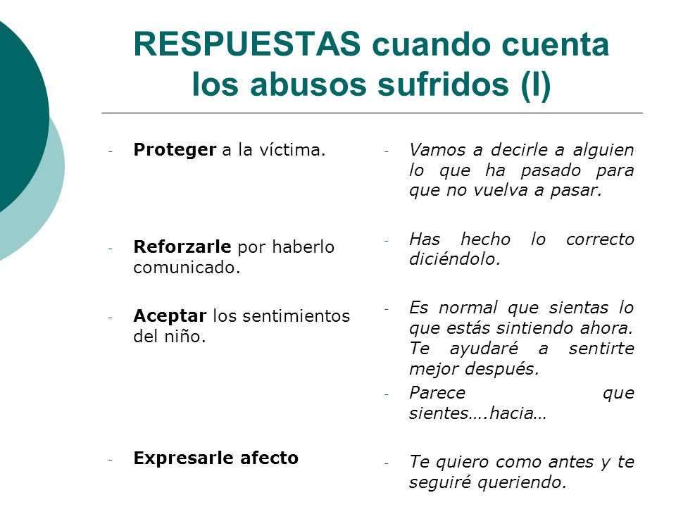 RESPUESTAS cuando cuenta los abusos sufridos (I)