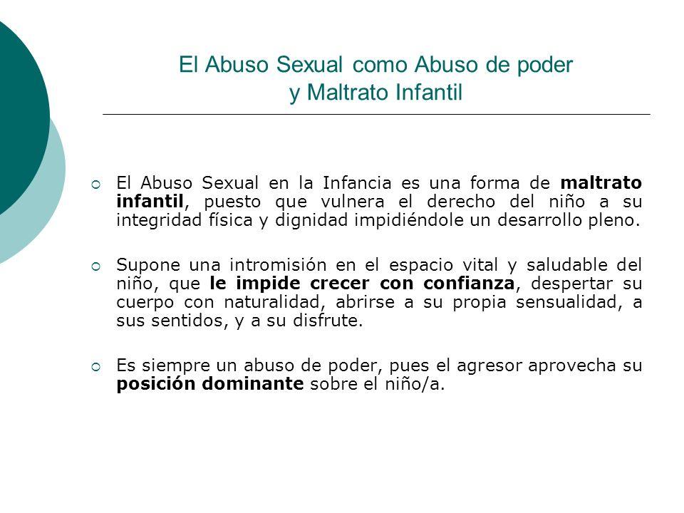 El Abuso Sexual como Abuso de poder y Maltrato Infantil