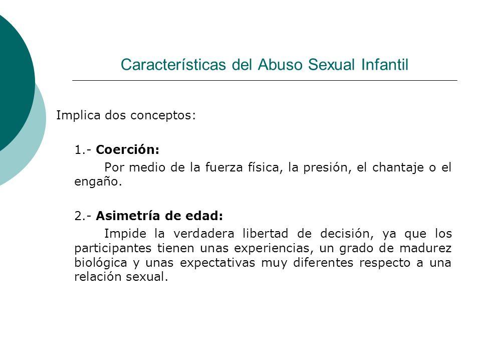 Características del Abuso Sexual Infantil