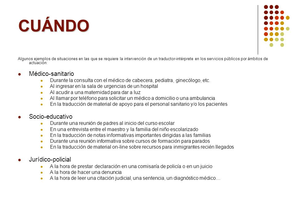 CUÁNDO Médico-sanitario Socio-educativo Jurídico-policial