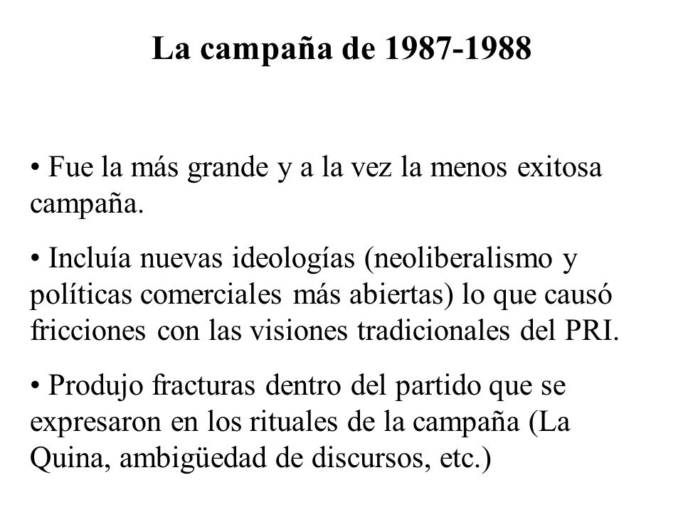La campaña de 1987-1988 Fue la más grande y a la vez la menos exitosa campaña.