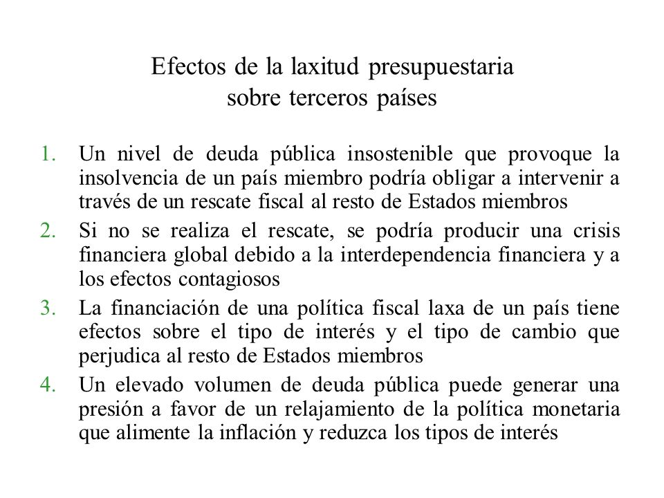 Efectos de la laxitud presupuestaria sobre terceros países
