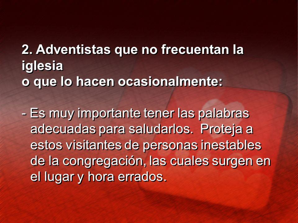 2. Adventistas que no frecuentan la iglesia