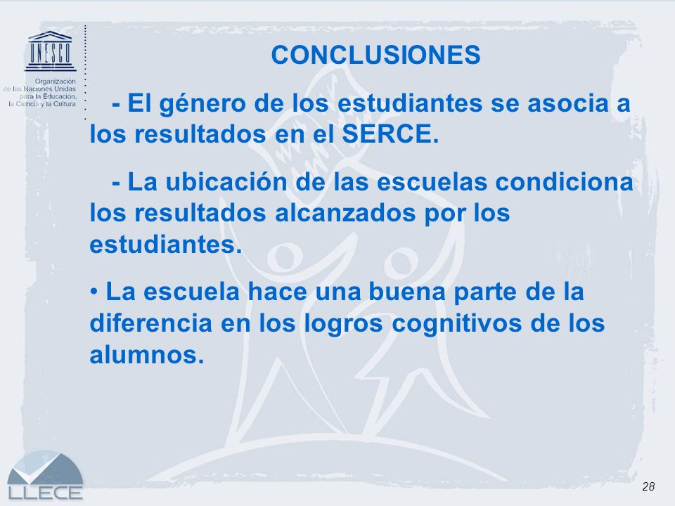 CONCLUSIONES - El género de los estudiantes se asocia a los resultados en el SERCE.