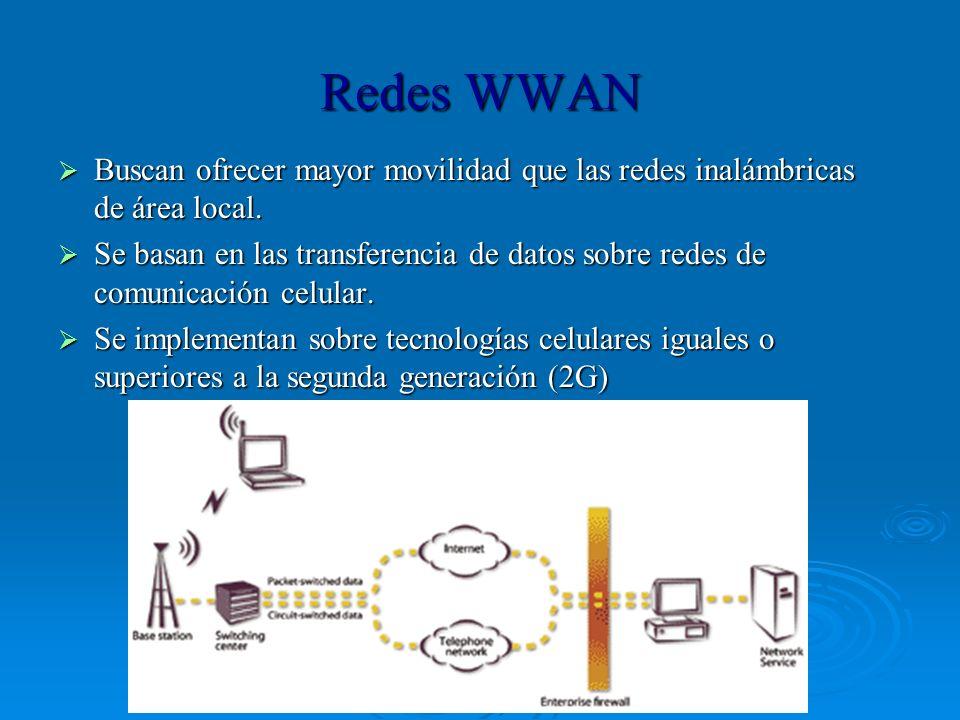 Redes WWAN Buscan ofrecer mayor movilidad que las redes inalámbricas de área local.