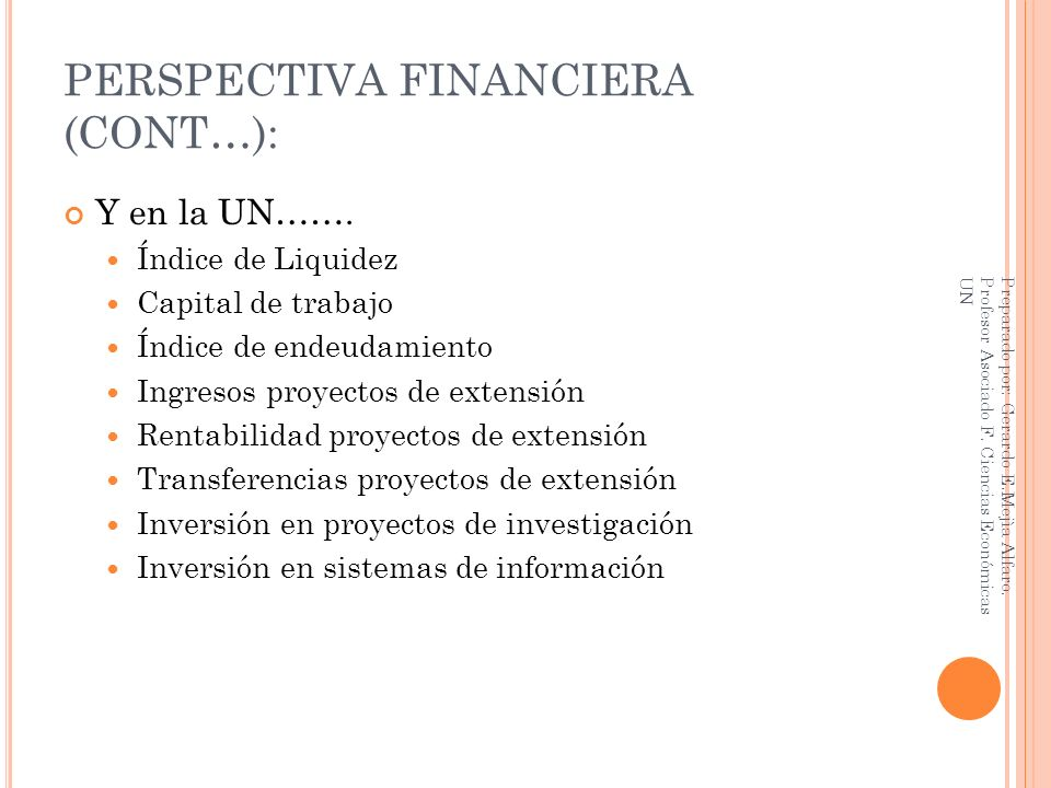 PERSPECTIVA FINANCIERA (CONT…):