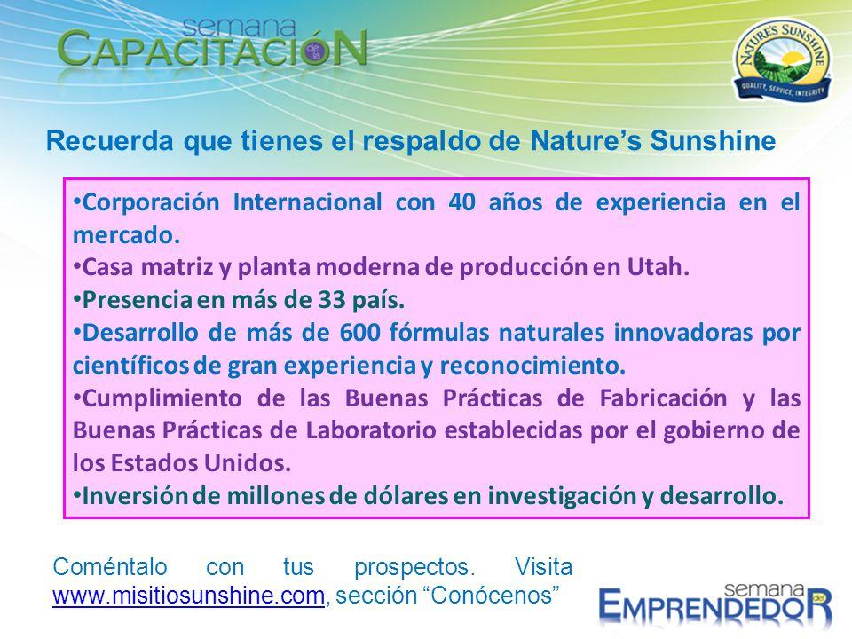 Recuerda que tienes el respaldo de Nature's Sunshine