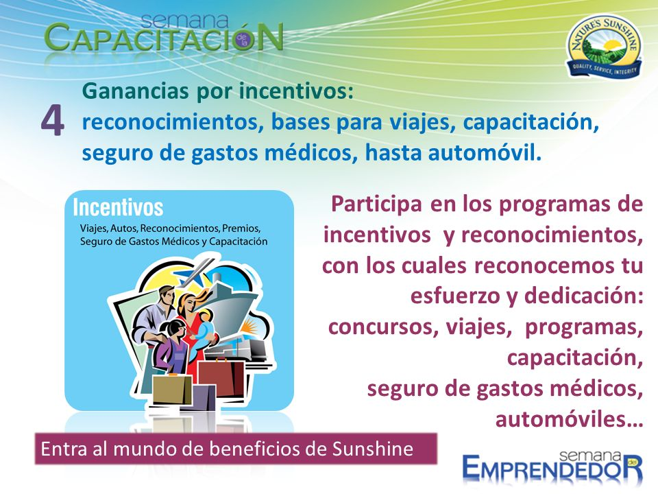 4 Ganancias por incentivos: