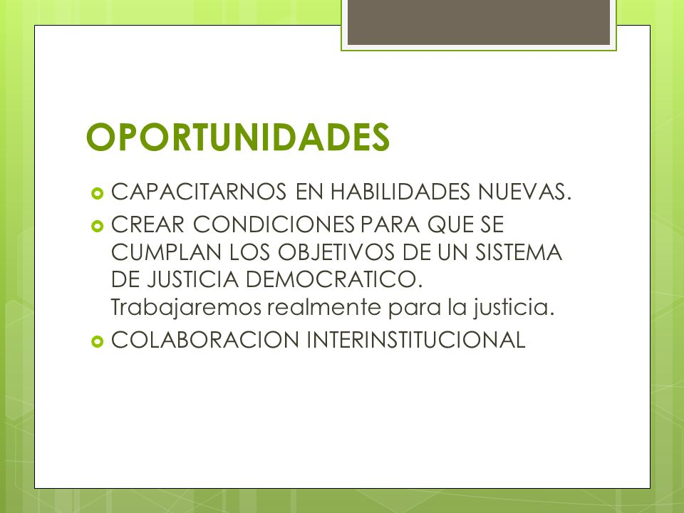 OPORTUNIDADES CAPACITARNOS EN HABILIDADES NUEVAS.