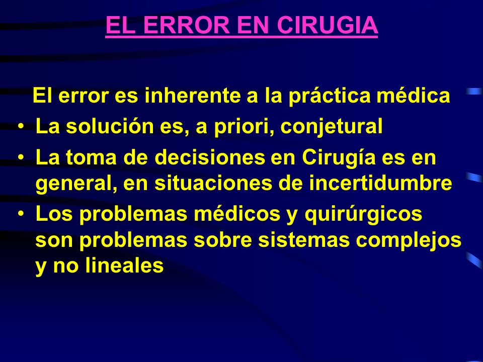 El error es inherente a la práctica médica