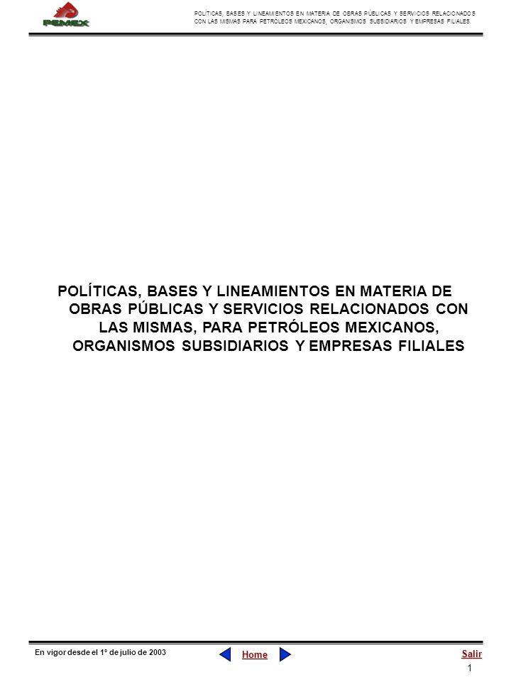 POLÍTICAS, BASES Y LINEAMIENTOS EN MATERIA DE OBRAS PÚBLICAS Y SERVICIOS RELACIONADOS CON LAS MISMAS, PARA PETRÓLEOS MEXICANOS, ORGANISMOS SUBSIDIARIOS Y EMPRESAS FILIALES