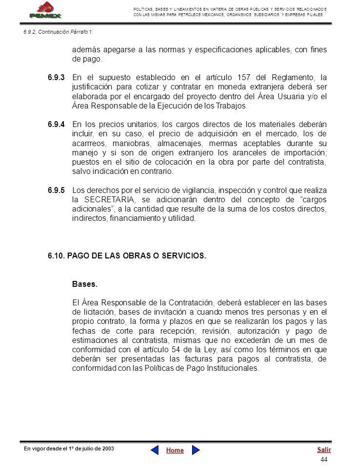 6.10. PAGO DE LAS OBRAS O SERVICIOS.