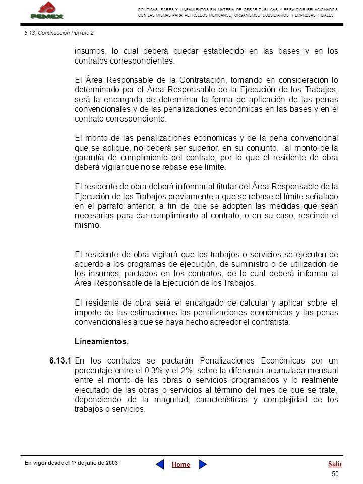 6.13, Continuación Párrafo 2.insumos, lo cual deberá quedar establecido en las bases y en los contratos correspondientes.