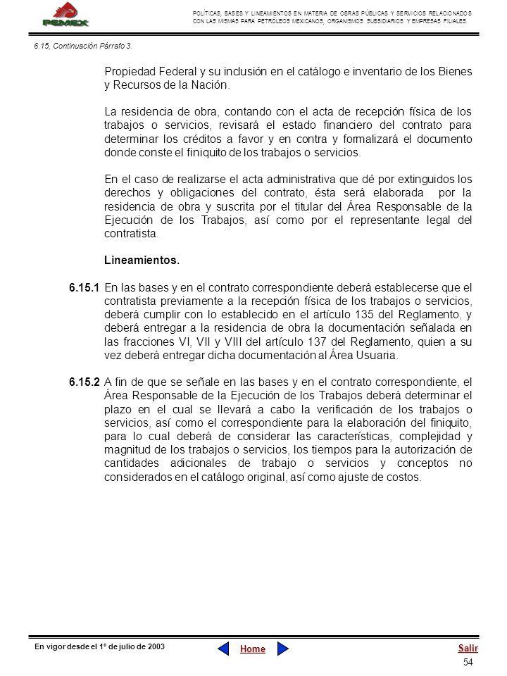 6.15, Continuación Párrafo 3. Propiedad Federal y su inclusión en el catálogo e inventario de los Bienes y Recursos de la Nación.