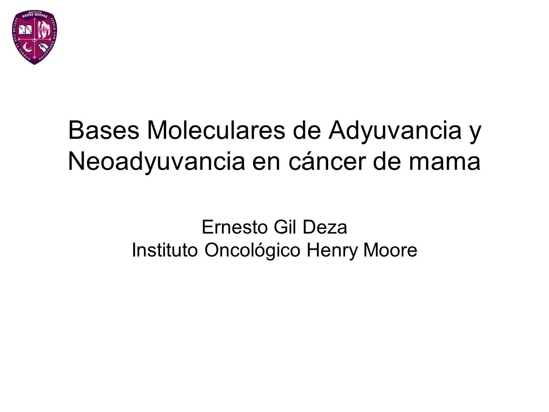Bases Moleculares de Adyuvancia y Neoadyuvancia en cáncer de mama