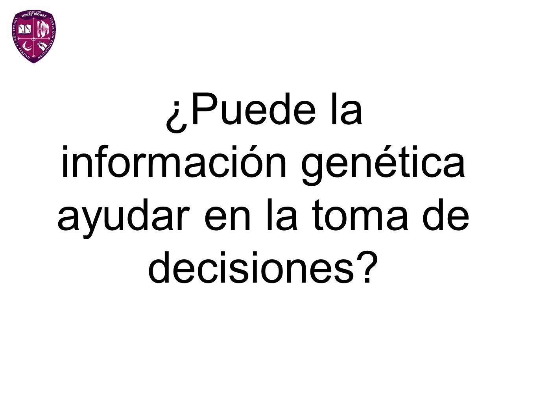 ¿Puede la información genética ayudar en la toma de decisiones