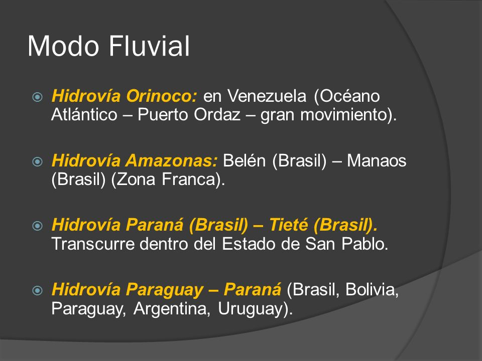 Modo Fluvial Hidrovía Orinoco: en Venezuela (Océano Atlántico – Puerto Ordaz – gran movimiento).