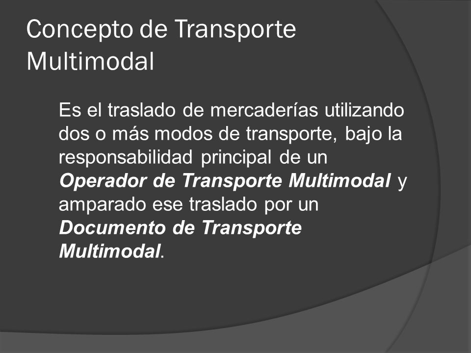 Concepto de Transporte Multimodal