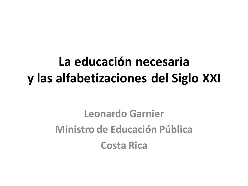 La educación necesaria y las alfabetizaciones del Siglo XXI