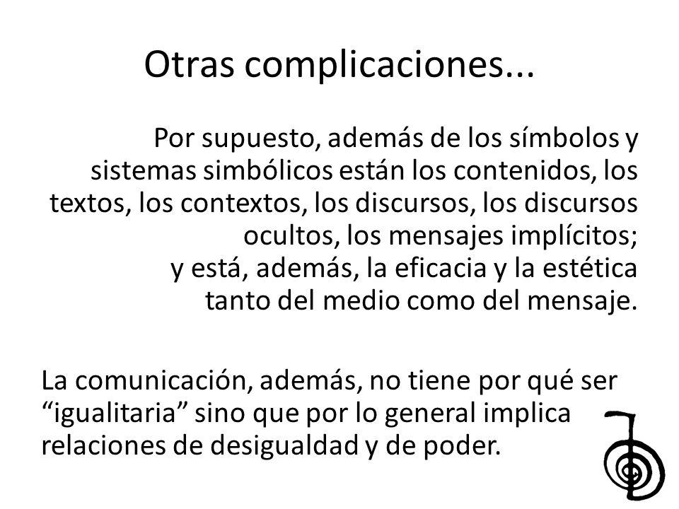 Otras complicaciones...