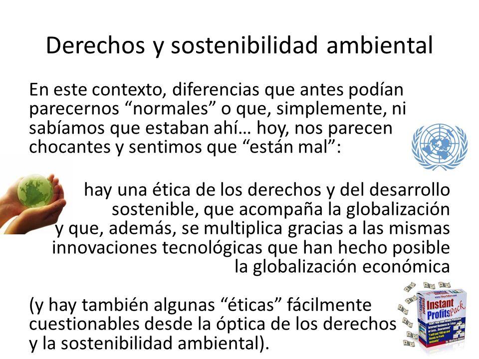 Derechos y sostenibilidad ambiental