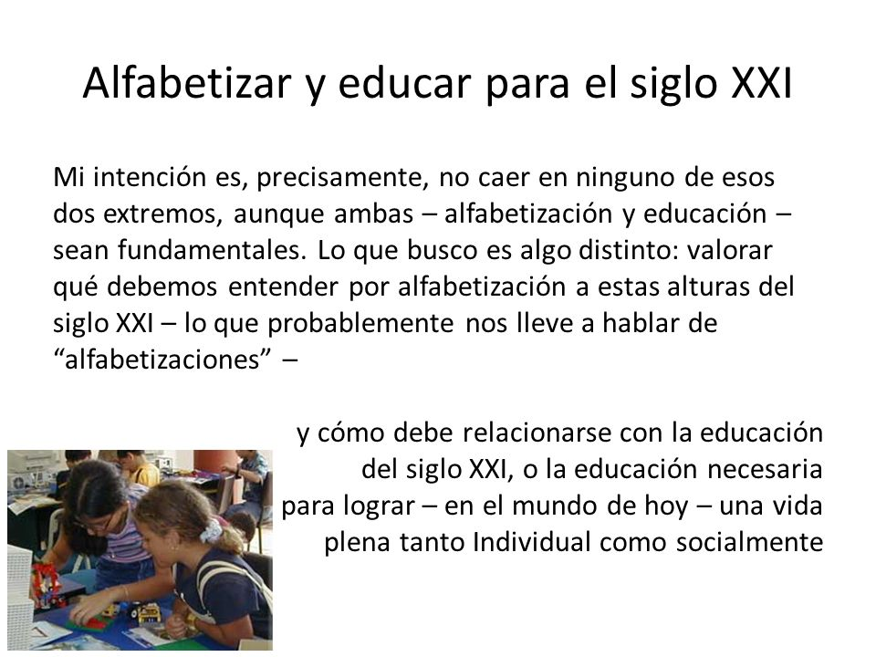 Alfabetizar y educar para el siglo XXI