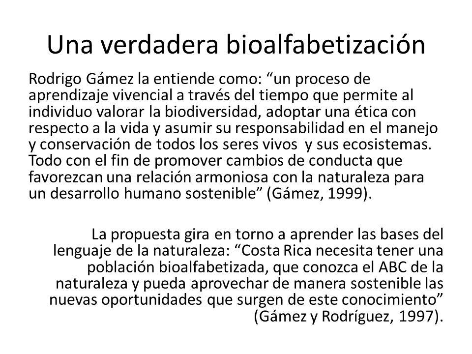 Una verdadera bioalfabetización
