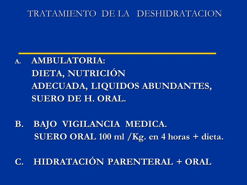 TRATAMIENTO DE LA DESHIDRATACION