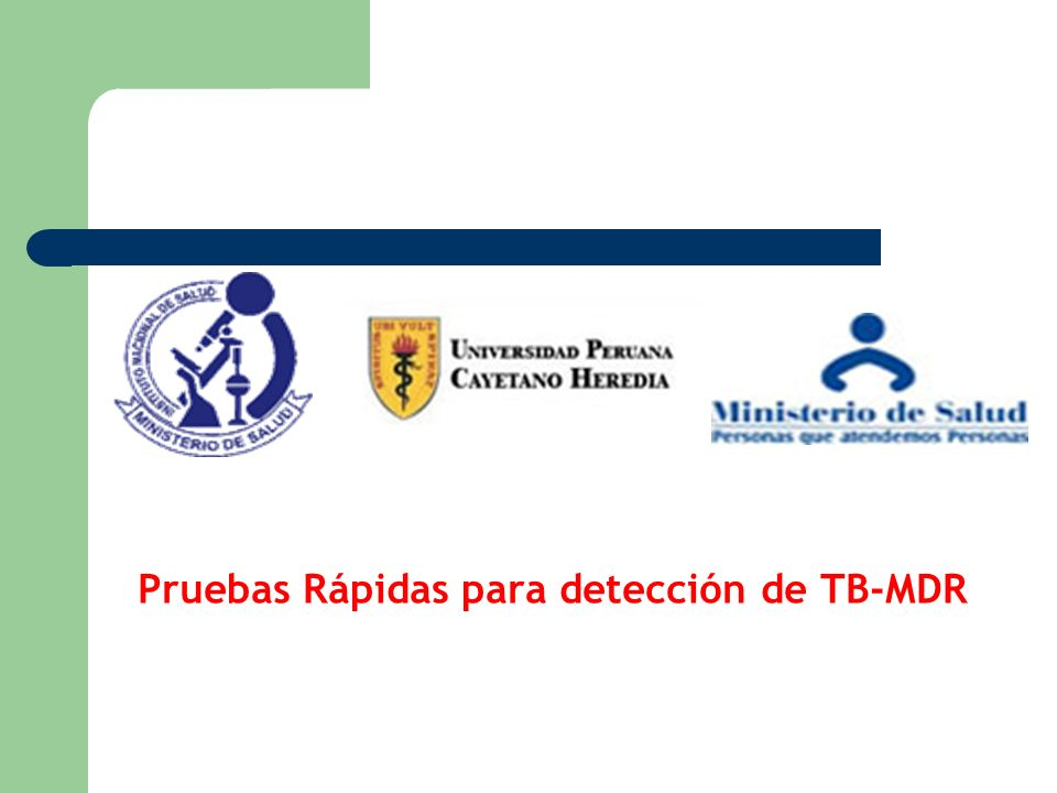 Pruebas Rápidas para detección de TB-MDR