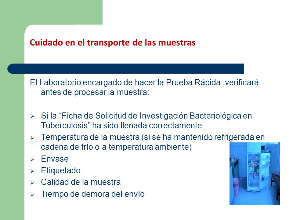 Cuidado en el transporte de las muestras
