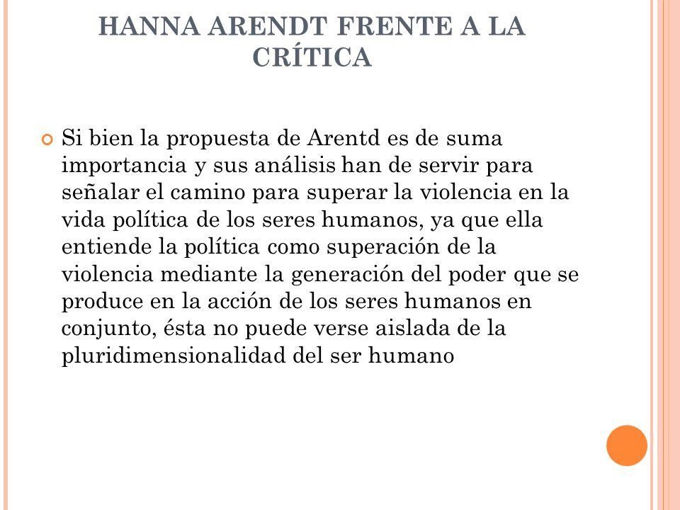 HANNA ARENDT FRENTE A LA CRÍTICA
