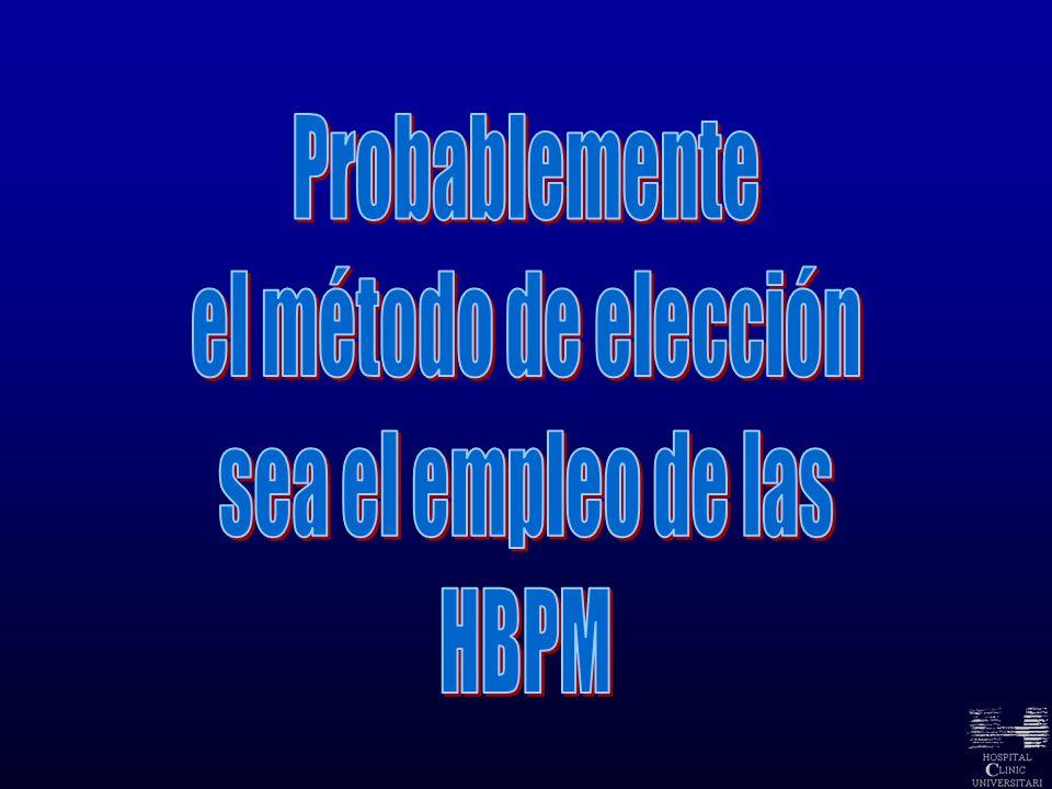 Probablemente el método de elección sea el empleo de las HBPM