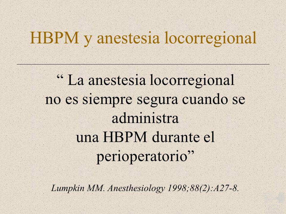 HBPM y anestesia locorregional