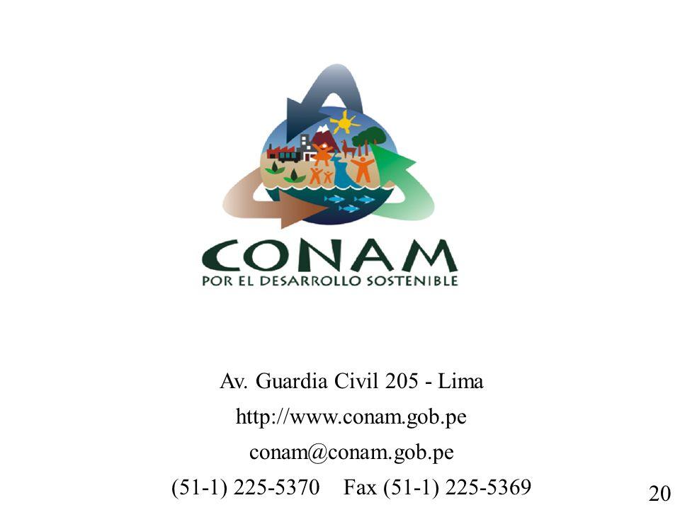 Av. Guardia Civil 205 - Lima http://www.conam.gob.pe. conam@conam.gob.pe. (51-1) 225-5370 Fax (51-1) 225-5369.