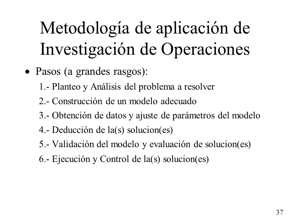 Metodología de aplicación de Investigación de Operaciones