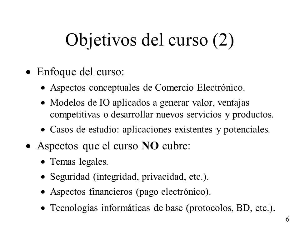 Objetivos del curso (2) Enfoque del curso: