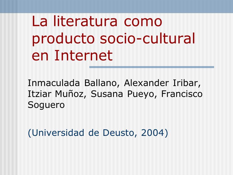 La literatura como producto socio-cultural en Internet