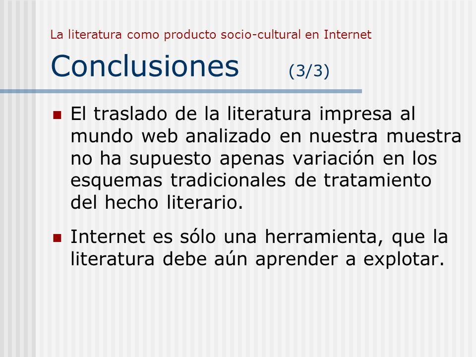 La literatura como producto socio-cultural en Internet Conclusiones