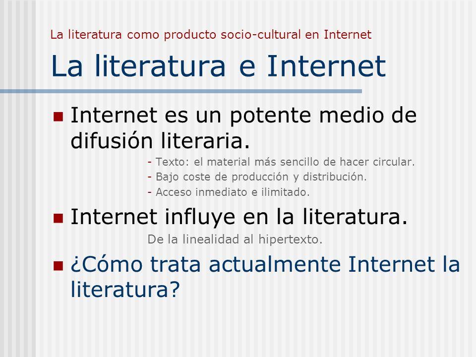 Internet es un potente medio de difusión literaria.