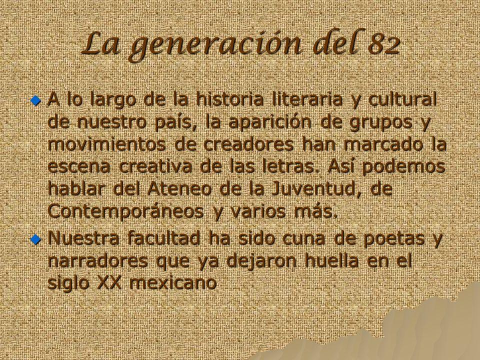 La generación del 82