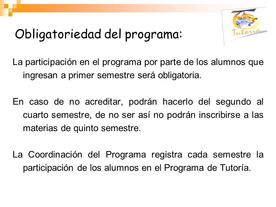 Obligatoriedad del programa: