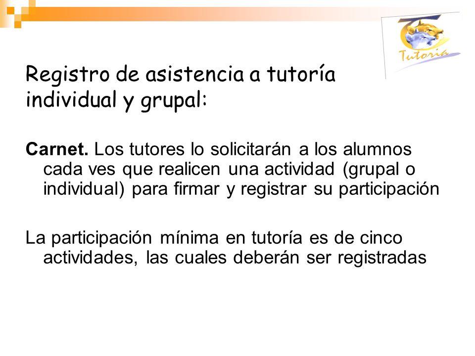 Registro de asistencia a tutoría individual y grupal: